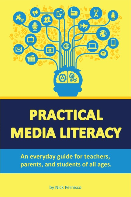 practical media literacy book by nick pernisco